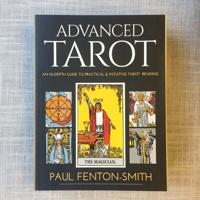 Advanced Tarot: An In-Depth Guide to Practical & Intuitive Tarot Reading Hardcover