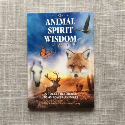 Animal Spirit Wisdom: A Pocket Reference to 45 Power Animals