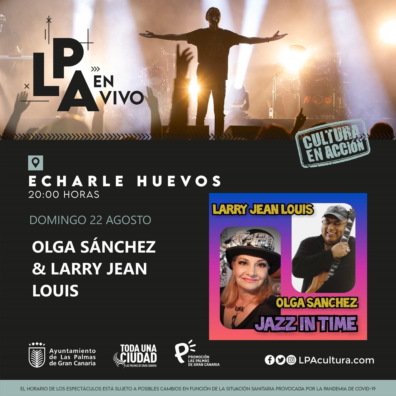 OLGA SÁNCHEZ Y LARRY JEAN LOUIS  en CONCIERTO - D 22 AGOSTO 20.00H