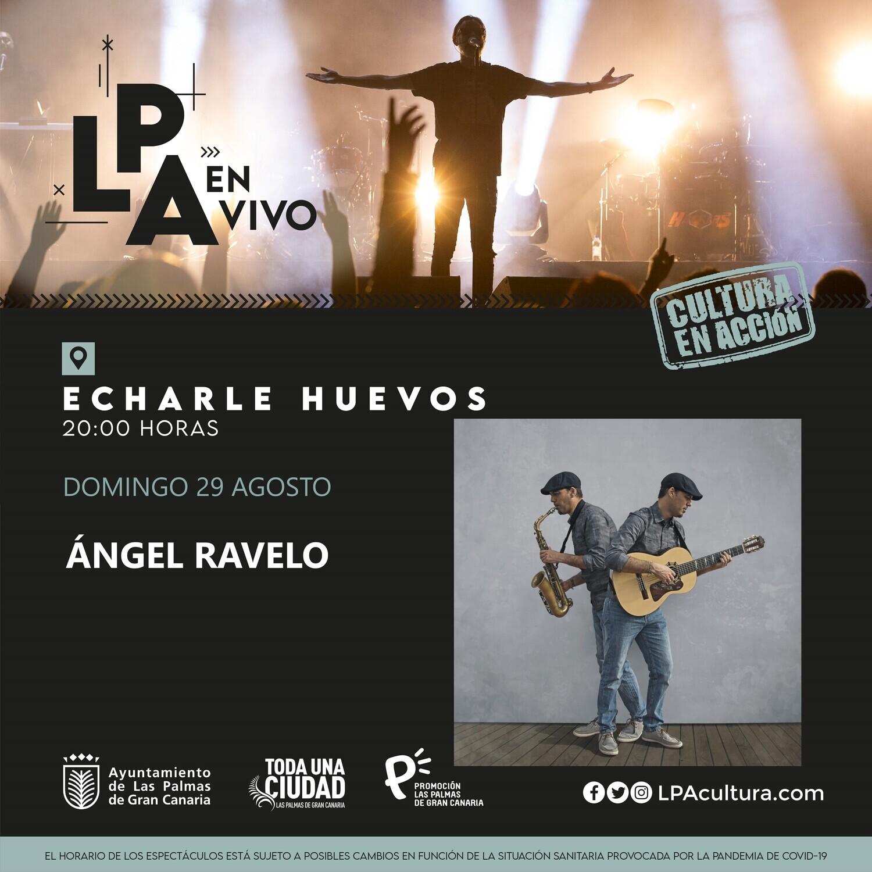 ÁNGEL RAVELO en CONCIERTO - D 29 AGOSTO 20.00H