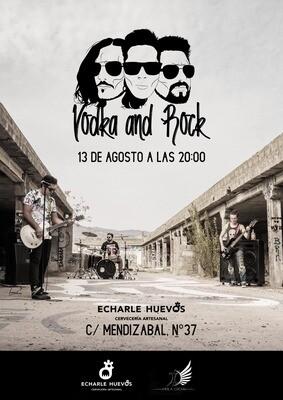 VODKA & ROCK BAND en CONCIERTO: V 13 AGOSTO