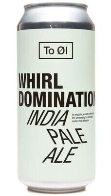 TO OL WHIRL DOMINATION
