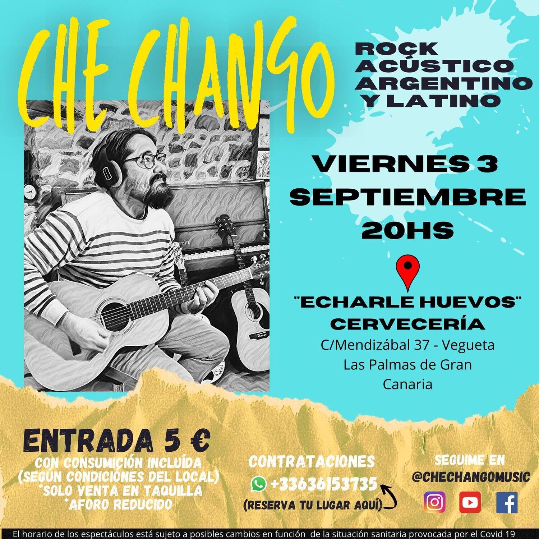 CHE CHANGO EN CONCIERTO - V 3 SEPTIEMBRE 20.00H