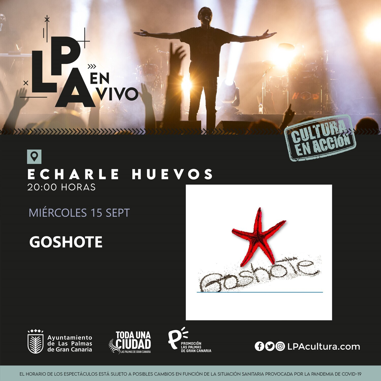 GOSHOTE en CONCIERTO - X 15 SEPTIEMBRE 20.00H