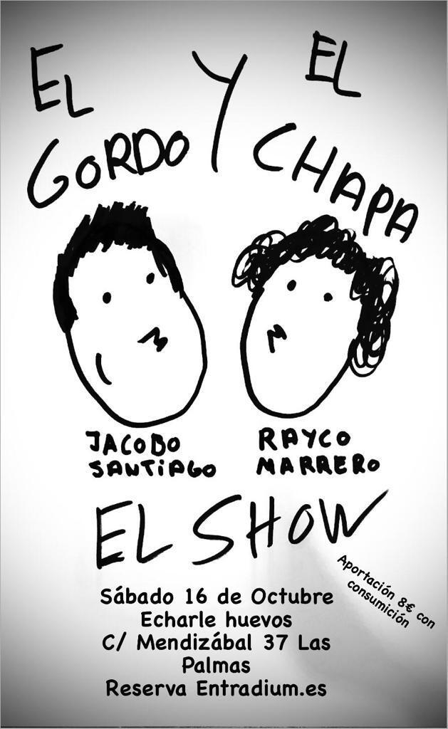 EL GORDO Y EL CHAPA: EL SHOW - S 16 OCTUBRE 21.00H