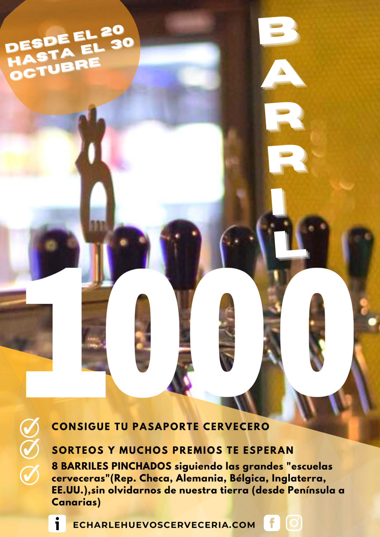 PINCHAMOS EL BARRIL NUMERO 1000!!!