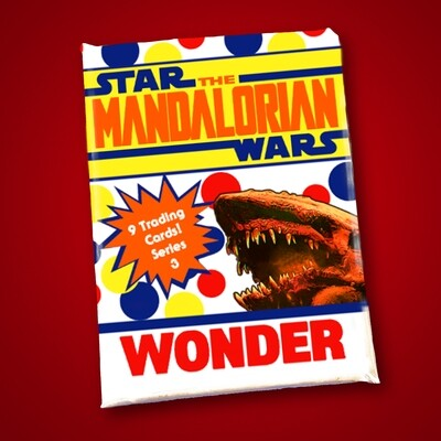 Mandalorian Wonder Bread Wax Pack series 3!