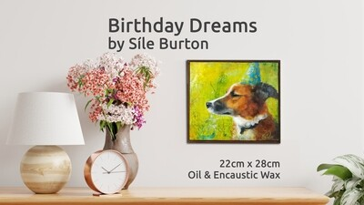 Birthday Dreams Artwork by Síle Burton