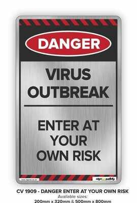 Danger - Virus Outbreak Enter At Own Risk