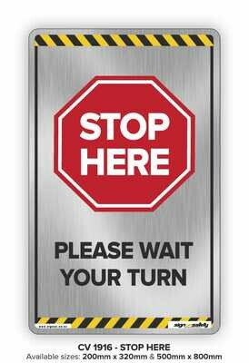Stop Here - Wait Your Turn