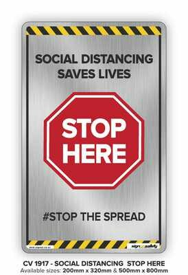 Stop Here -Social Distancing Saves