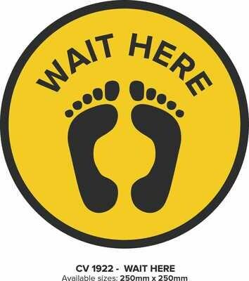 Wait Here - Floor Decal