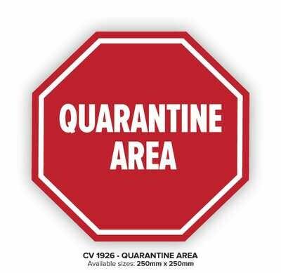 Quarantine Area - Floor Decal