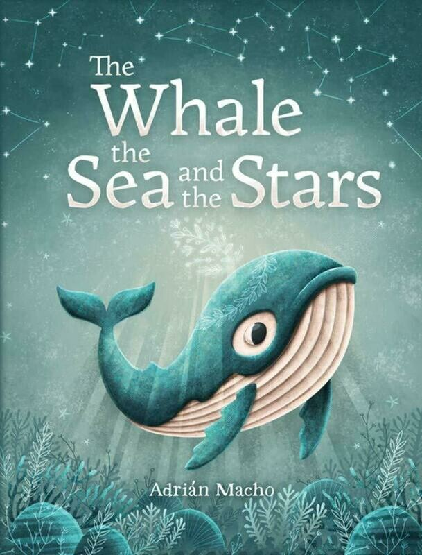 The Whale The Sea & The Stars Book