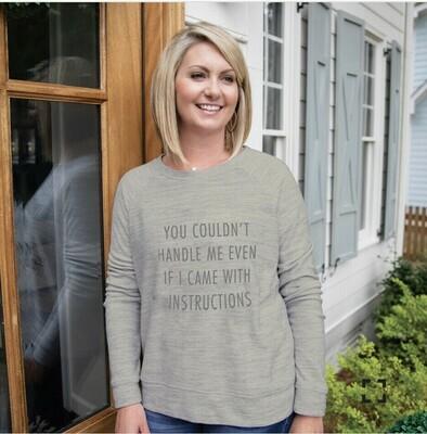 MS Sweatshirt You Couldn't Handle