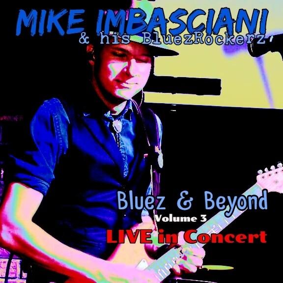 Bluez & Beyond Volume 3 LIVE in Concert