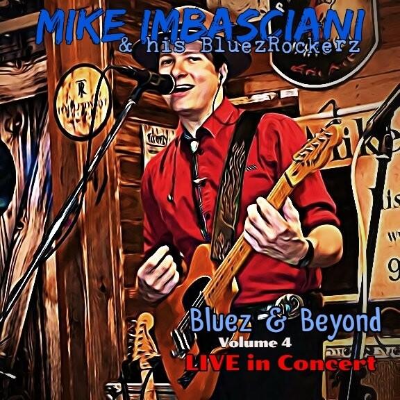 Bluez & Beyond Volume 4 LIVE in Concert
