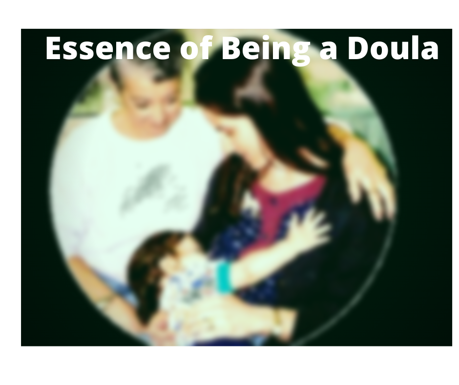 Essence of Being a Doula