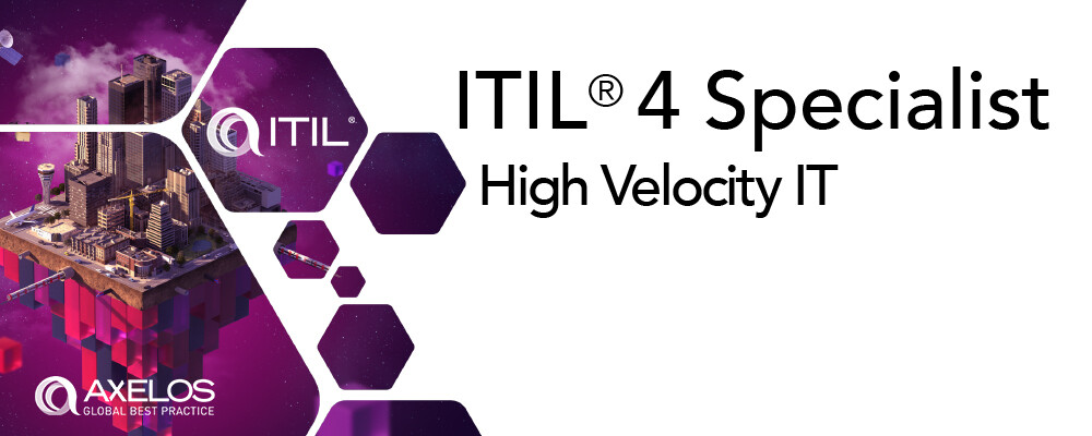 ITIL V4 Specialist: High Velocity IT