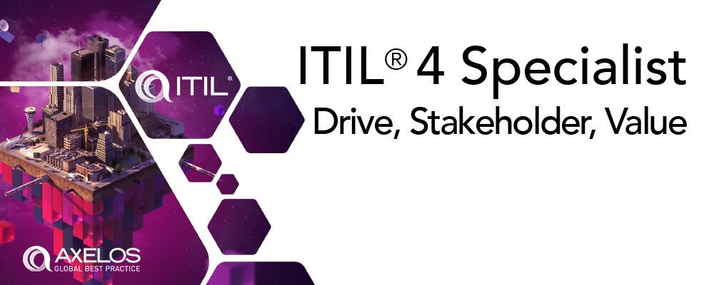 ITIL V4 Specialist: Drive Stakeholder Value