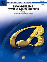 Evangeline: Two Cajun Songs