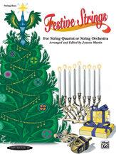 Festive Strings for String Quartet or String Orchestra