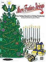 More Festive Strings for String Quartet or String Orchestra