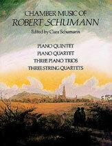 Chamber Music of Robert Schumann