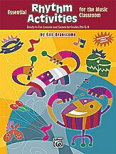 Essential Rhythm Activities for the Music Classroom
