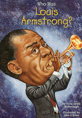 Who Was Louis Armstrong?