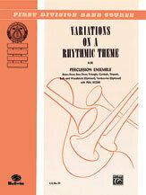 Variations on a Rhythmic Theme [XX2006]