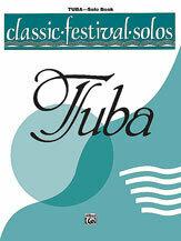 Classic Festival Solos (Tuba), Volume 2 Solo Book [TU3004]