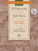 The Mark Hayes Vocal Solo Collection: 10 Spirituals for Solo Voice