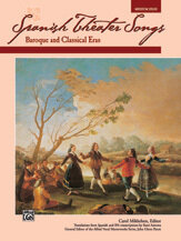 Spanish Theater Songs: Baroque and Classical Eras
