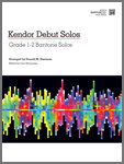 Kendor Debut Solos - Baritone T.C. with MP3s