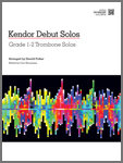 Kendor Debut Solos - Trombone with MP3s