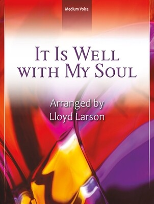 It Is Well with My Soul - Vocal Solo