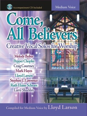 Come, All Believers