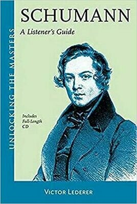 Schumann A Listener's Guide (with CD)