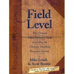 Field Level - Ultimate Band Director's Guide to fielding the Ultimate Marching Percussion Section