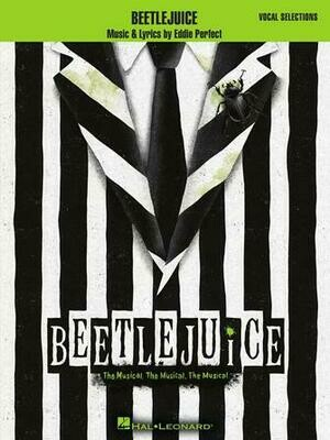 BEETLEJUICE The Musical. The Musical. The Musical.