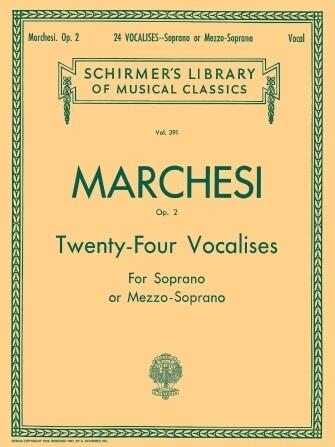 Marchesi: 24 Vocalises, Op. 2 Soprano or Mezzo