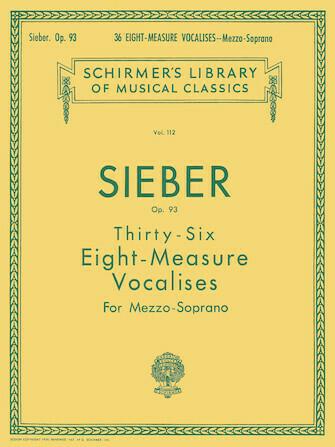 Sieber - 36 Eight-Measure Vocalises, Op. 93