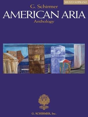 G. Schirmer American Aria Anthology - Mezzo-Soprano