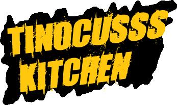 Tinocusss Kitchen