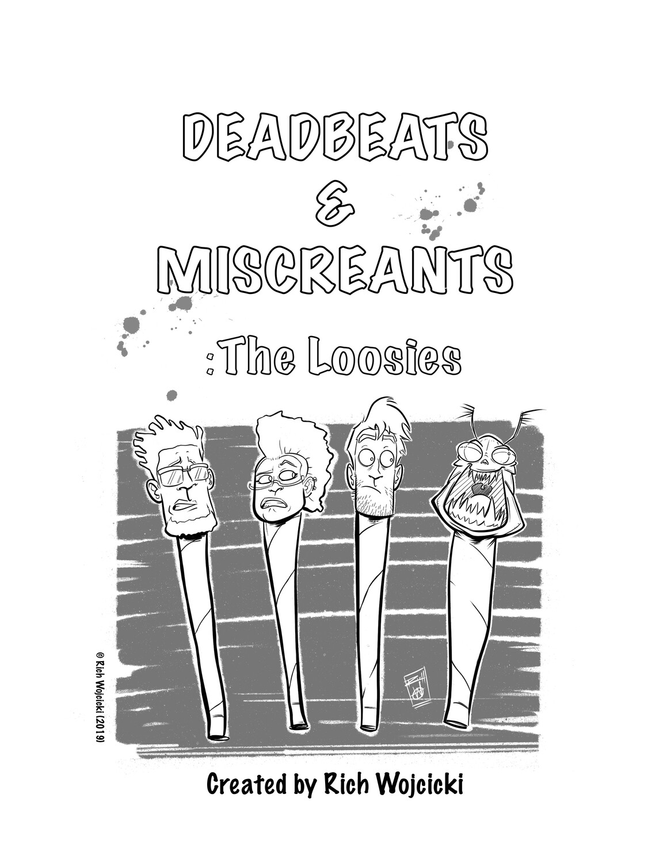 Deadbeats & Miscreants : The Loosies