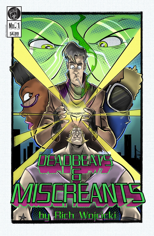Deadbeats & Miscreants #1