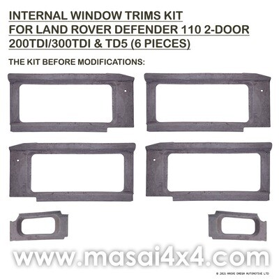 Internal Window Trims Kit for Land Rover Defender 110 2-Door - 200/300/TD5 Masai Covered - 6 Pieces