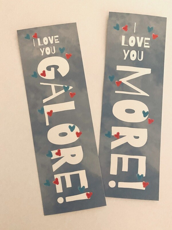 I Love You More Class Set of Bookmarks