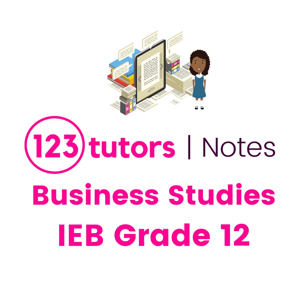IEB Business Studies Grade 12 (English Notes)